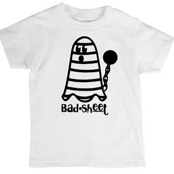 Bad sheet toddler kids shirt, Halloween, ghost, crazy, holiday pun, pun, halloween costume, joke, funny shirt, bad joke, toddler, child