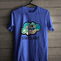 JC Caylen Stay Cloudy 242 Shirt For Man And Woman / Tshirt / Custom Shirt