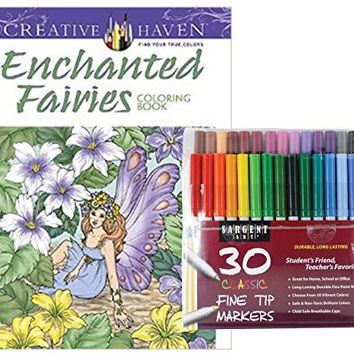 Sargent Art Classic Fine Tip Markers in a Case, Set of 30 and Dover Creative Haven Enchanted Fairies Coloring Book by Barbara Lanza (Bundle of 2)