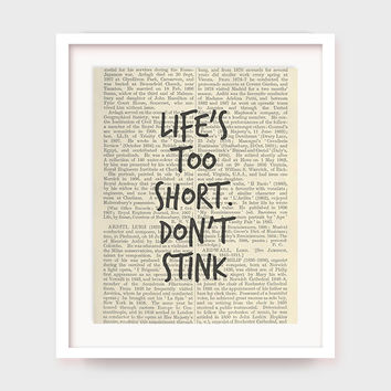 Bathroom Wall Decor, Funny Bathroom Decor, Life's Too Short, Don't Stink, Bathroom Printable, Bathroom Poster, Washroom Artwork, Download
