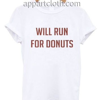 Will run for donut Funny Shirts, Funny America Shirts