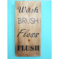 Rustic bathroom decor - Bathroom rules sign - Bathroom wall decor - Rustic bathroom sign - Wash Brush Floss Flush sign - Housewarming gift
