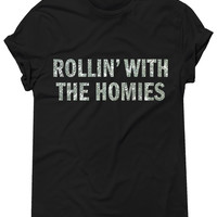 Silver Glitz Print! Rollin With The Homies, Graphic Tee, Unisex T-Shirt