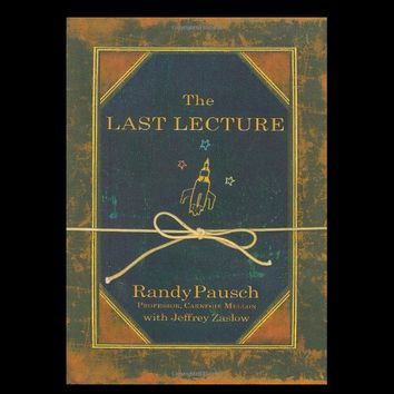 The Last Lecture by Randy Pausch (First Edition)
