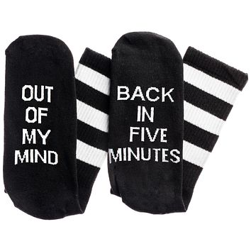 Out Of My Mind... Back In Five Minutes Socks in Black and White
