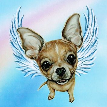 Chihuahua Angel - Chihuahua Art - Chihuahua Print - Dog Angels - Guardian Angels - Pet Memorial - Rainbow Bridge - Weeze Mace - 8x10