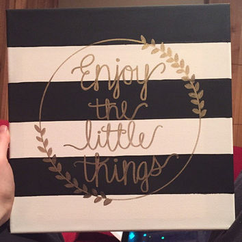 Enjoy the Little Things Canvas Painting // Chic Decor // Sorority // Big Little Gift // 12 x 12