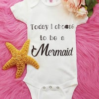 Mermaid Onesuit, Today I Choose to be a Mermaid, Mermaid Birthday Outfit, Costume, Little Mermaid, Clothing