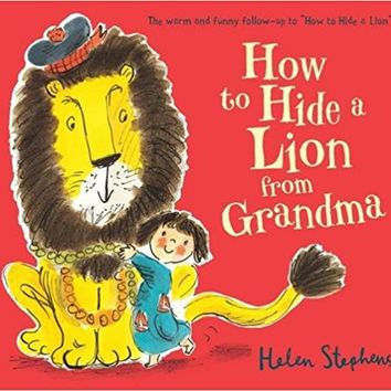 How to Hide a Lion from Grandma Board book – May 5, 2016