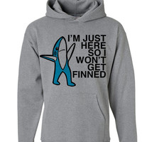 Left Shark Hoodie | I'm Just HERE so I WONT get FINNED | Left Shark Hoodies | Left Shark Thug Life Won't Get Fined Hoody