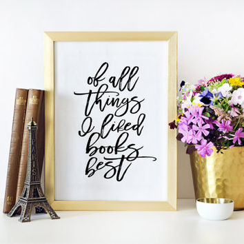 Book Lover,Inspirational Quote,Book Art,Library Art,Library Decor,I love books,Book Lover Art,Book Lover Quotes,Gift For Her,Dorm Room