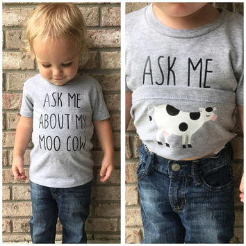 Ask Me About My Moo Cow Shirt- Funny Kids T-Shirt- Moo Cow Funny Tee-  Funny Toddler Shirt- Cow Shirt- Surprise Tee- Toddler Tee