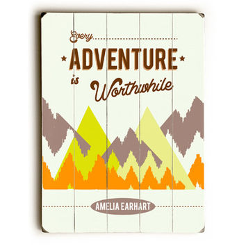 Every Adventure by Artist Sophia Gandhi Wood Sign