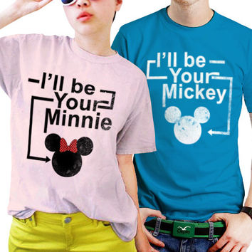 a5e6b9e3a4 I'll be Your Minnie And Mickey Disney Couples Matching Shirts, Couples T  Shirts, Funny