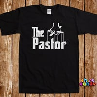 The Pastor T shirt Funny Bachelor Stag Wedding Party Tee Groomsmen Bachelorette Bridal Parody Big Day Groom Gag Joke Cool Gifts For Him