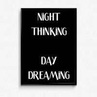 Night Thinking Day Dreaming, Printable Quote Art, Wall Decor, Printable Poster, Typography Print, Digital Art, 8x10 Printable