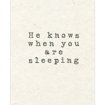 HE KNOWS WHEN YOU ARE SLEEPING Handmade Paper Print By Terri Ellis