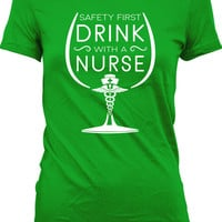 St. Patrick's Day Gifts For Women Safety First Drink With A Nurse T Shirt Registered Nurse Shirt Drinking T Shirt Lpn RN Ladies Tee MD-396