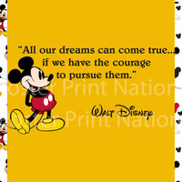 8x10 All Our DREAMS Can COME TRUE Mickey Mouse Walt Disney Quote art print Customized. Childrens wall decor baby nursery decor