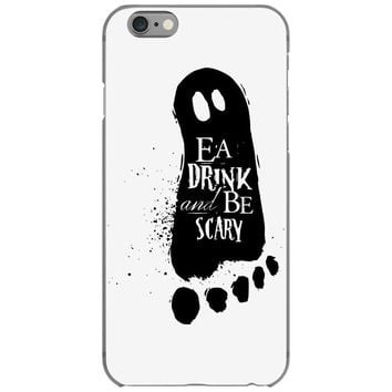 eat drink and be scary 2 iPhone 6/6s Case