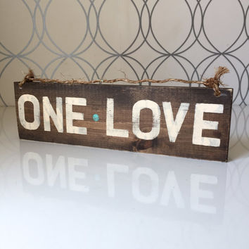 One Love Sign / Wood Sign / Hippie Sign