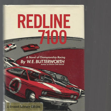 Vintage Racing Novel, RedLine 7100, A Novel Of Championship Racing By W.E. Butterworth, 1968 Hardcover With Dust Jacket, Vintage Book