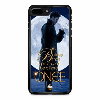 Once Upon A Time Captain Hook Believe iPhone 8 Plus Case