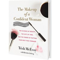 Trish McEvoyThe Makeup of a Confident Woman Book