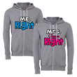 mr right mrs always right matching couple zipper hoodie