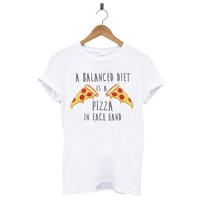 A Balanced Diet Is A Pizza In Each Hand T-Shirt