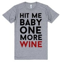 hit me baby one more wine