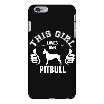 This Girl Loves Pitbull iPhone 6/6s Plus Case