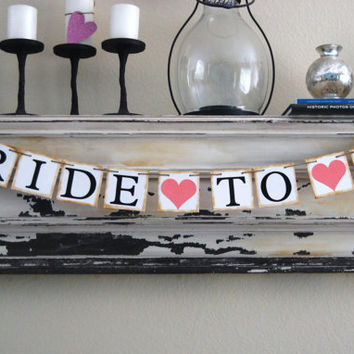 Bride To Be Banner - Decoration for Bridal Shower - Bachelorette Party - Photo Prop - Custom Colors