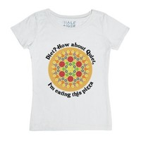 Diet? How About Quiet, I'm Eating This Pizza-Female White T-Shirt
