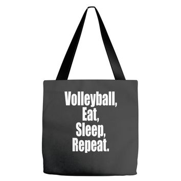 EAT, SLEEP, VOLLEYBALL, REPEAT Tote Bags