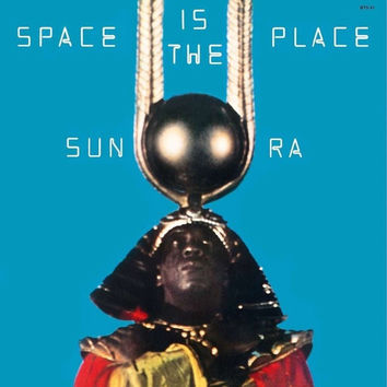 Sun Ra ‎– Space Is The Place LP