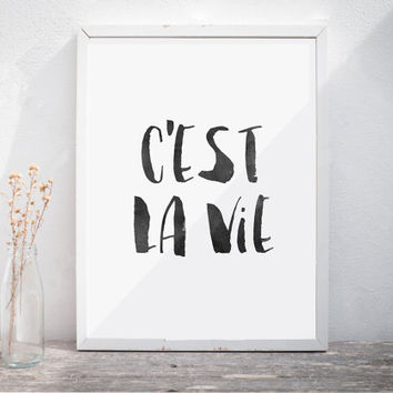 Cest La Vie french quote c'est la vie french print french poster wall decor french phrase paris print life quote french art Watercolor Print