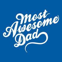 Most Awesome Dad