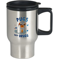 Pugs Not Drugs For Stainless Travel Mug **