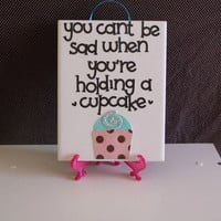 Cupcake Quote Kitchen Wall Hanging