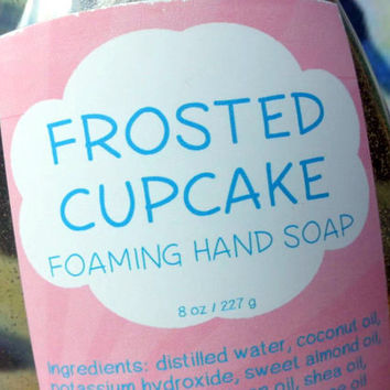 Frosted Cupcake Foaming Hand Soap ~ Liquid Soap ~ Hot Process ~ Contains no SLS