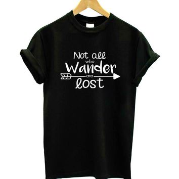 Not all who wander are lost Print Women T-shirt