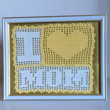 Mother's Day Gift - Gift For Mom - Crochet I Love Mom - Crochet Quote - Home Decor