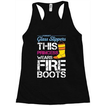 Forget Glass Slippers This Princess Wears Fire Boots Racerback Tank