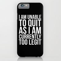Unable To Quit Too Legit (Black & White) Art Print by CreativeAngel