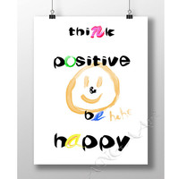 Think positive and be happy, Inspirational quote, Instant download, Smile, Colorful, Digital print, Home decor, Motivational quote, Download