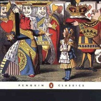 Alice's Adventures in Wonderland and Through the Looking-glass: And What Alice Found There (Penguin Classics)