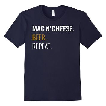 Mac and Cheese Beer Repeat Shirt- Distressed Novelty Tee