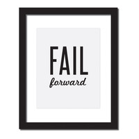 Inspirational quote print 'Fail Forward'