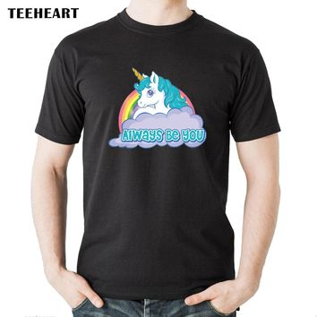 Always Be You Beautiful Rainbow Unicorn Horse Printed T-Shirt size sml